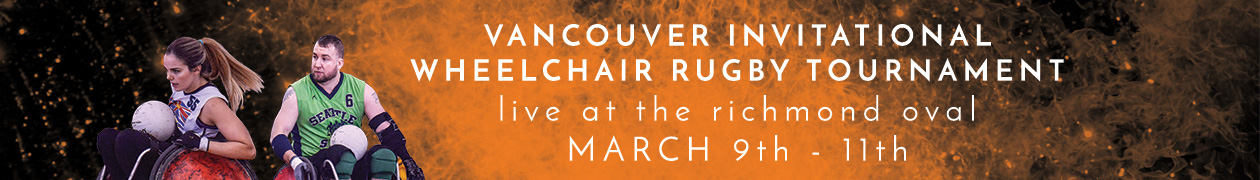 Wheelchair Rugby at the Vancouver Invitational